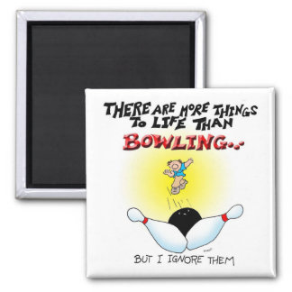 More Things Than Bowling Magnet