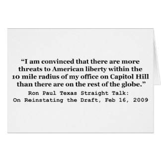 More Threats on Capitol Hill Quote by Ron Paul Greeting Card