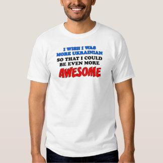 More Ukrainian More Awesome Shirt