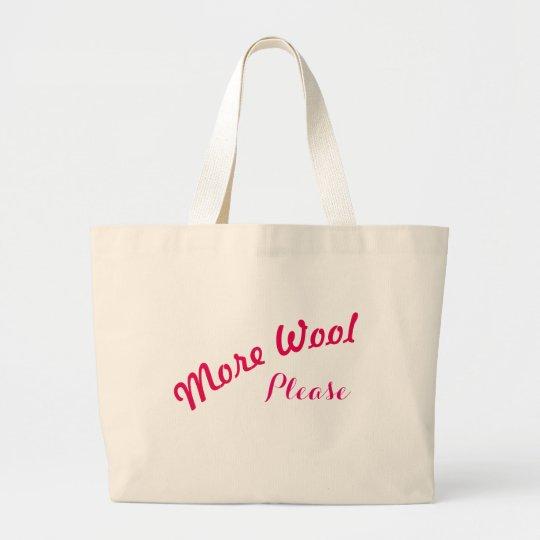 More Wool Please Bag