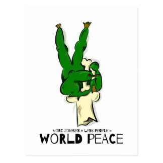 More Zombies = World Peace. Postcard