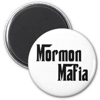 Mormon Mafia 6 Cm Round Magnet