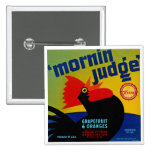 Mornin Judge Buttons
