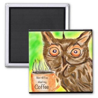 Morning Coffee owl Fridge Magnets