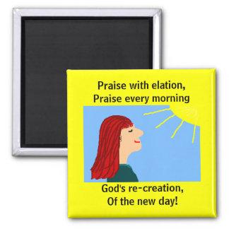 MORNING HAS BROKEN - magnet