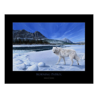 Morning Patrol white wolf river poster ALL SIZES
