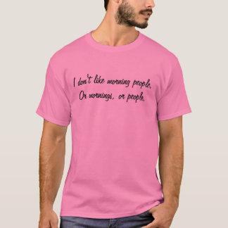 Morning People T-Shirt