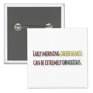 Morning Quote by William Feather 2 Inch Square Button
