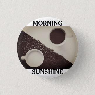 Morning SunShine Coffee Pin Button
