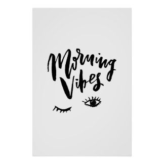 Morning Vibes Poster