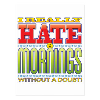 Mornings Hate Face Postcard