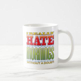Mornings Hate Mugs