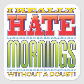 Mornings Hate Stickers