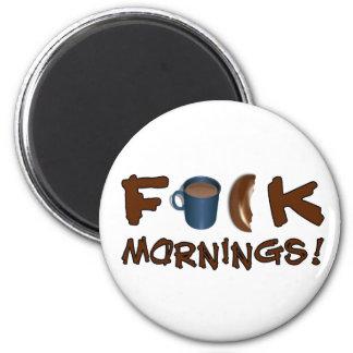 Mornings magnet