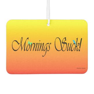 """Mornings Suck"" Air Freshener"