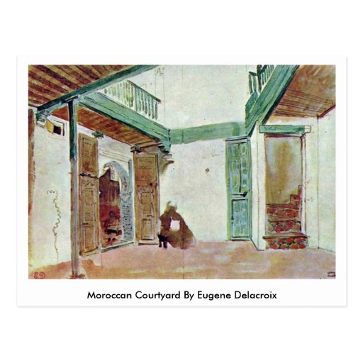 Moroccan Courtyard By Eugene Delacroix Postcards