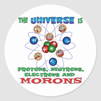 Morons Round Sticker