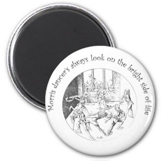 Morris Dancer's Look On The Bright Side Of Life 6 Cm Round Magnet