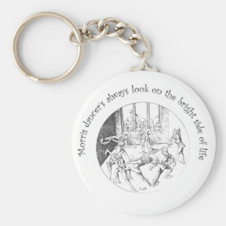 Morris Dancer's Look On The Bright Side Of Life Basic Round Button Key Ring