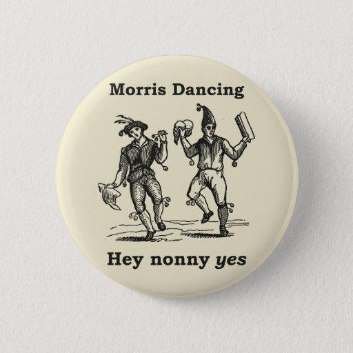 Morris Dancing - Hey Nonny YES badge