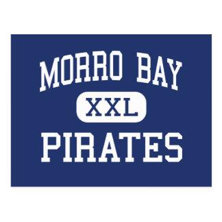 Morro Bay - Pirates - High - Morro Bay California Postcard