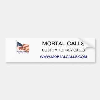 Mortal Calls Bumper Sticker