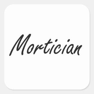 Mortician Artistic Job Design Square Sticker