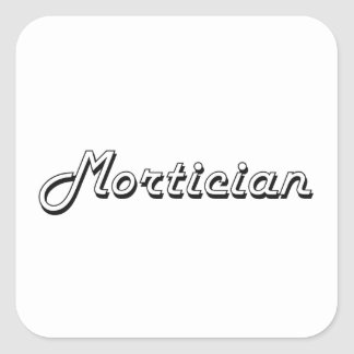 Mortician Classic Job Design Square Sticker
