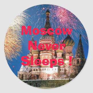 Moscow Never Sleeps ! Classic Round Sticker