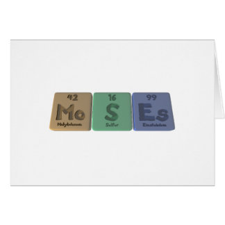 Moses as Molybdenum Sulfur Einsteinium Card