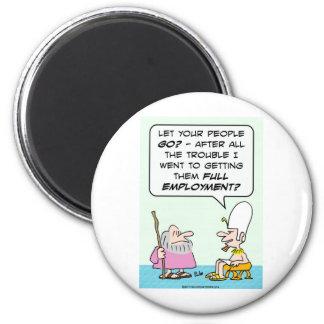 moses pharoah full employment bible fridge magnet