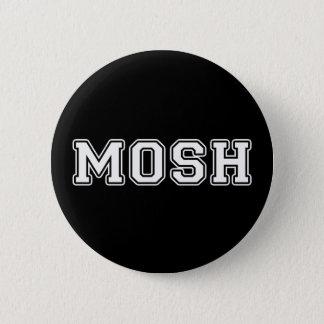 Mosh 6 Cm Round Badge