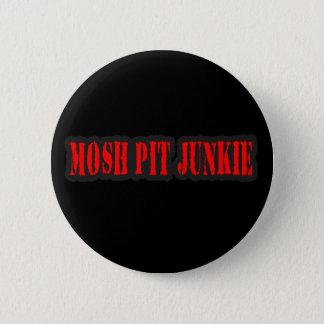 MOSH PIT JUNKIE punk rock 6 Cm Round Badge