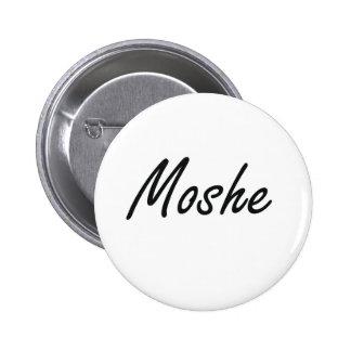 Moshe Artistic Name Design 6 Cm Round Badge