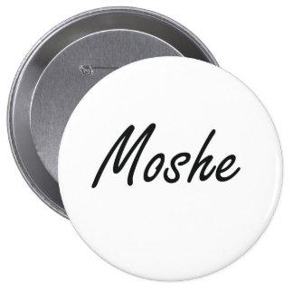 Moshe Artistic Name Design 10 Cm Round Badge