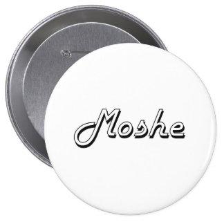 Moshe Classic Retro Name Design 10 Cm Round Badge