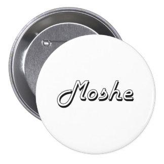 Moshe Classic Retro Name Design 7.5 Cm Round Badge