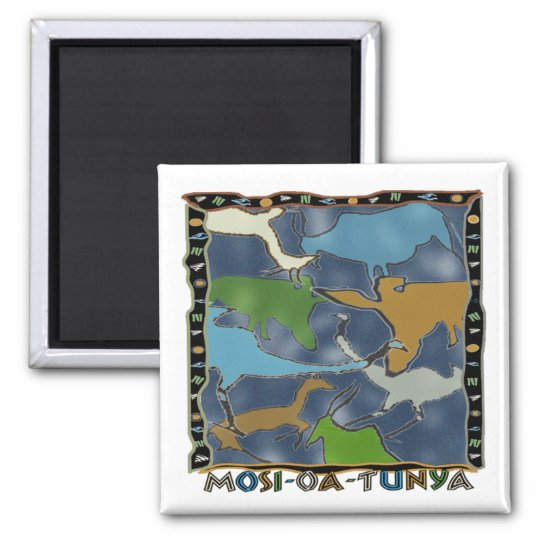 Mosi-oa-Tunya Magnet