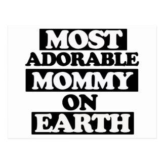Most Adorable mommy Postcard