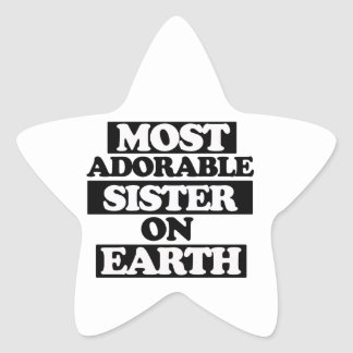 Most Adorable sister Star Sticker