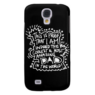 Most Amazing Dad 2 Galaxy S4 Case
