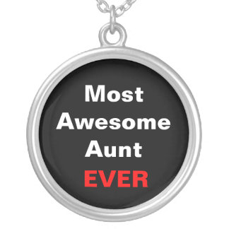 Most Awesome Aunt Ever Necklace