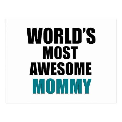 Most awesome mommy postcards