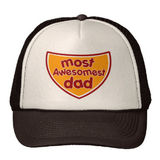 Most Awesomest Dad Trucker Hat