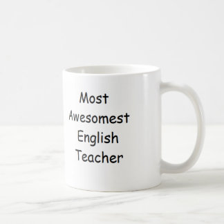Most Awesomest English Teacher Mug