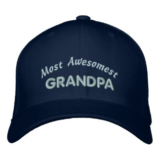 Most Awesomest Grandpa Embroidered Hat