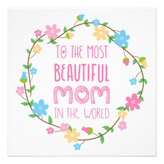 Most Beautiful Mom in the World Pink Photographic Print