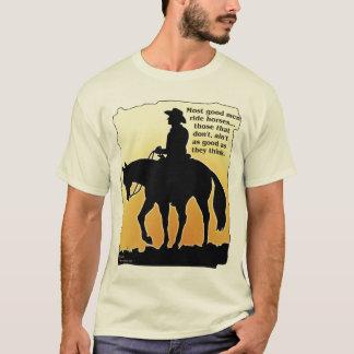 Most Good Men Ride Horses T-Shirt