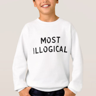 Most Illogical Sweatshirt