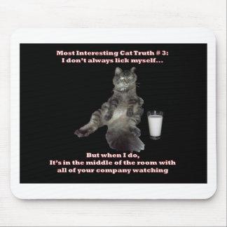 Most Interesting Cat #3.jpg Mousepads